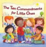 10 COMMANDMENTS FOR LITTLE ONES