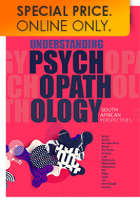 UNDERSTANDING PSYCHOPATHOLOGY: SA PERSPECTIVES