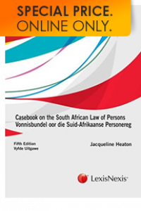 CASEBOOK ON THE SA LAW OF PERSONS