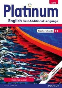 PLATINUM ENGLISH FIRST ADDITIONAL LANGUAGE GR 11 (TEACHER GUIDE) (CAPS)