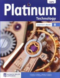 PLATINUM TECHNOLOGY GR 8 (LEARNERS BOOK) (CAPS)
