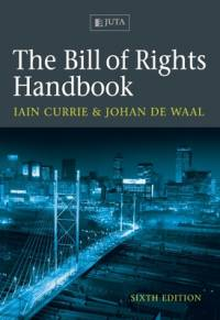 BILL OF RIGHTS HANDBOOK (REFER ISBN 9780702199998)