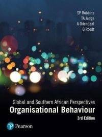 ORGANISATIONAL BEHAVIOUR: GLOBAL AND SA PERSPECTIVES