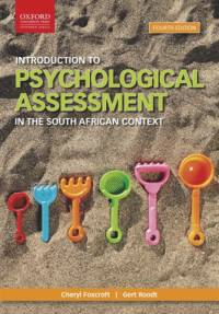INTRODUCTION TO PSYCHOLOGICAL ASSESSMENT IN THE SA CONTEXT